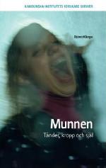 Bokomslag till professor Björn Klinges bok Munnen. Tänder, kropp och själ